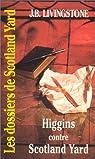Dossiers de Scotland Yard, tome 28 : Higgins contre Scotland Yard par Jacq