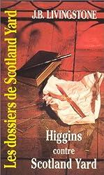 Les Dossiers de Scotland Yard, Tome 30 : Higgins contre Scotland Yard