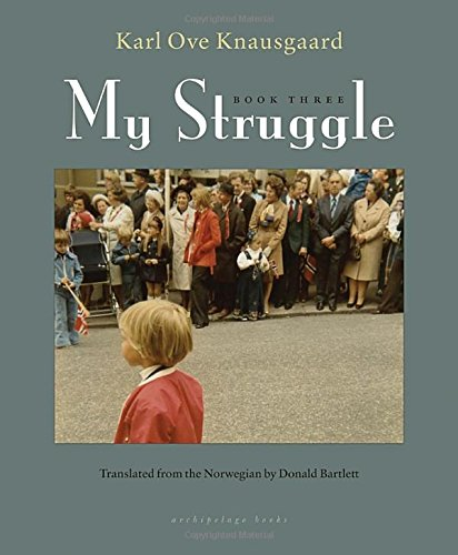 3: My Struggle: Book Three