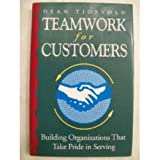Teamwork for Customers, Dean R. Tjosvold, 1555424910