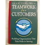 Teamwork for Customers, Dean R. Tjosvold, 1555424910