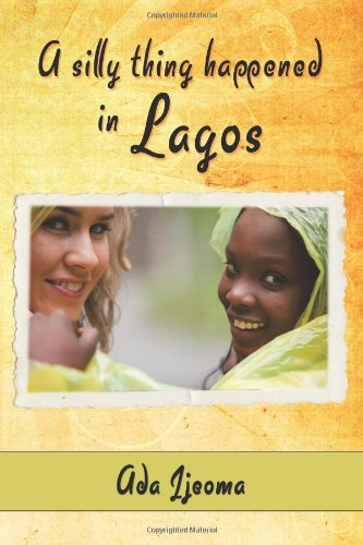 A SILLY THING HAPPENED IN LAGOS