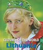 Lithuania (Cultures of the World)