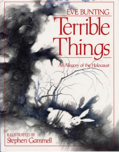 Terrible Things: An Allegory of the Holocaust (Edward E. Elson Classic) by The Jewish Publication Society