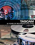 TASCAM: 30 Years of Recording Evolution