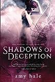 Shadows of Deception (The Shadows Trilogy) (Volume 2)