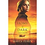 Home by Dark | Marta Perry