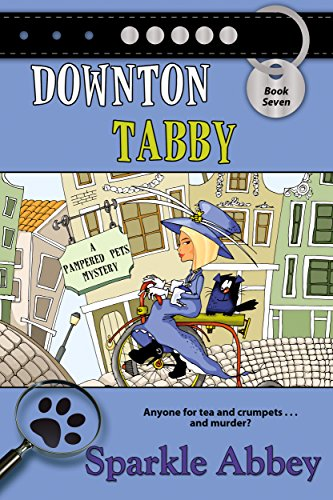 (Downton Tabby (The Pampered Pets Series Book 7) )