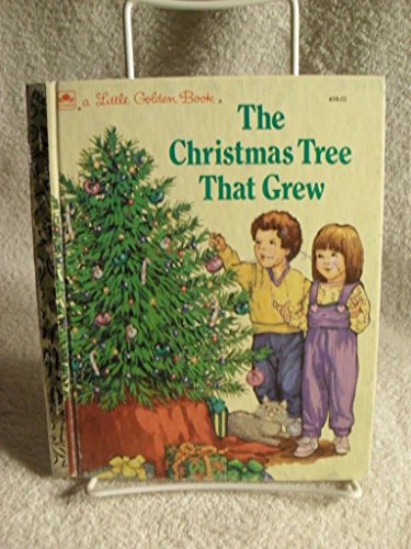 Children's Little Golden Book THE CHRISTMAS TREE THAT GREW COPYRIGHT 1987 (Tree That Christmas Grew)