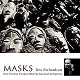 Masks: New Virtuoso Trumpet Music