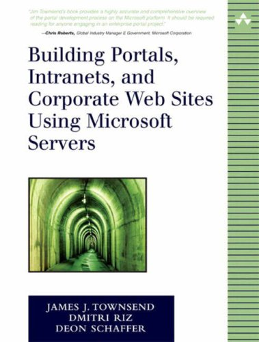 Building Portals, Intranets, and Corporate Web