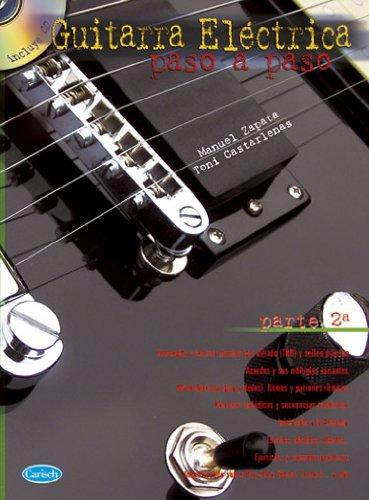 ZAPATA y CASTERLENAS - Guitarra Electrica Paso a Paso Vol.2 para Guitarra Tab Inc.CD: Amazon.es: ZAPATA y CASTERLENAS: Libros