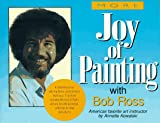 More Joy of Painting, Annette Kowalski and Robert H. Ross, 0688143555