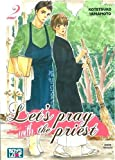 Let's pray with the priest - Tome 02 - Livre (Manga) - Yaoi