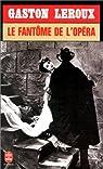 Le Fantôme de l'Opéra par Leroux