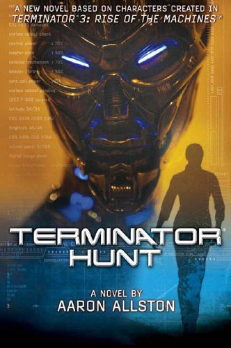 Terminator 3: Terminator Hunt: A Novel (The Best Toasters 2019)