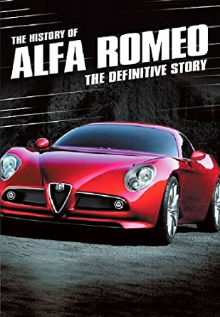 The History Of Alfa Romeo Dvd Amazon Co Uk Dvd Blu Ray