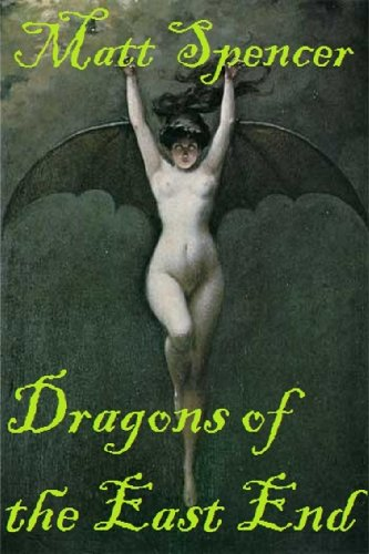 Dragons of the East End (Frederick Hawthorne)