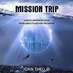 Mission Trip   John Theo