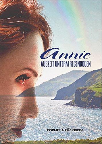 Annie: Auszeit unterm Regenbogen (German Edition) (Frauen In Augusta)