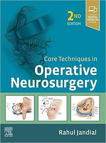 Core Techniques in Operative Neurosurgery E-Book, 2nd Edition