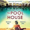 The Pool House Hörbuch von Tasmina Perry Gesprochen von: Esther Wane