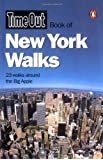 """Time Out"" Book of New York Walks (""Time Out"" Guides)"