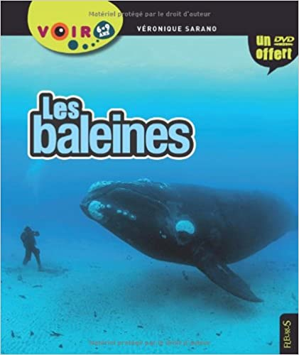 Livres audio téléchargeables gratuitement pour mac Les baleines : 6-9 ans (1DVD) by Véronique Sarano PDF ePub MOBI 2215107766