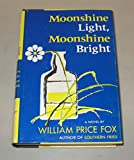 img - for Moonshine Light, Moonshine Bright book / textbook / text book