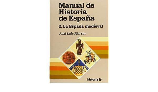 Manual de Historia de España : La España medieval: Amazon.es ...