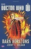Doctor Who: Dark Horizons, Jenny T. Colgan, 184990457X