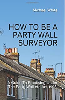 The party wall casebook amazon paul chynoweth 9781405163248 how to be a party wall surveyor a guide to practising under the party wall platinumwayz