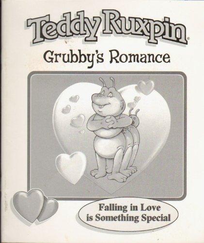 Teddy Ruxpin - Grubby's Romance (Teddy Ruxpin Grubby)