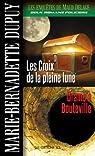 Les Enquêtes de Maud Delage 02 : Les Croix de la pleine lune - Drame à Bouteville par Dupuy