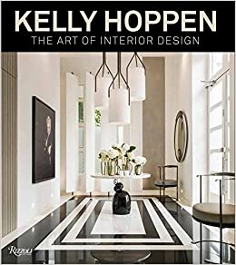 Kelly Hoppen The Art Of Interior Design Kelly Hoppen M B E Terence Conran Michelle Ogundehin 9780847848942 Amazon Com Books