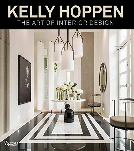Kelly Hoppen: The Art of Interior Design by Kelly Hoppen