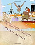 Monkeys, Monkeys and More Monkeys (and Some Gorillas Too!), Manuel Alemán, 1499644493