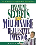 img - for Financing Secrets of a Millionaire Real Estate Investor by William Bronchick (2003-03-17) book / textbook / text book
