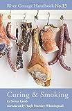 Curing & Smoking: River Cottage Handbook No.13