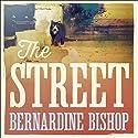 The Street Audiobook by Bernardine Bishop Narrated by Anna Bentinck