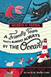 A Friendly Town That's Almost Always by the Ocean! (Secrets of Topsea)