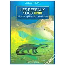 les reseaux sous unix 2e ed.