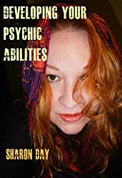 Developing Your Psychic Abilities