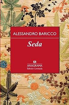 Seda (Edición Especial) de [Baricco, Alessandro]