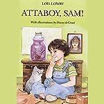 Attaboy Sam | Lois Lowry