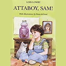 Attaboy Sam Audiobook by Lois Lowry Narrated by Bryan Kennedy