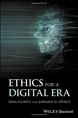 Ethics for a Digital Era (Blackwell Public Philosophy Series)