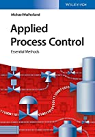 Applied Process Control: Essential Methods Front Cover