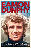 img - for The Rocky Road by Eamon Dunphy (29-May-2014) Paperback book / textbook / text book