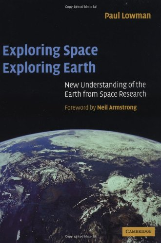 Exploring Space, Exploring Earth: New Understanding of the Earth from Space Research pdf
